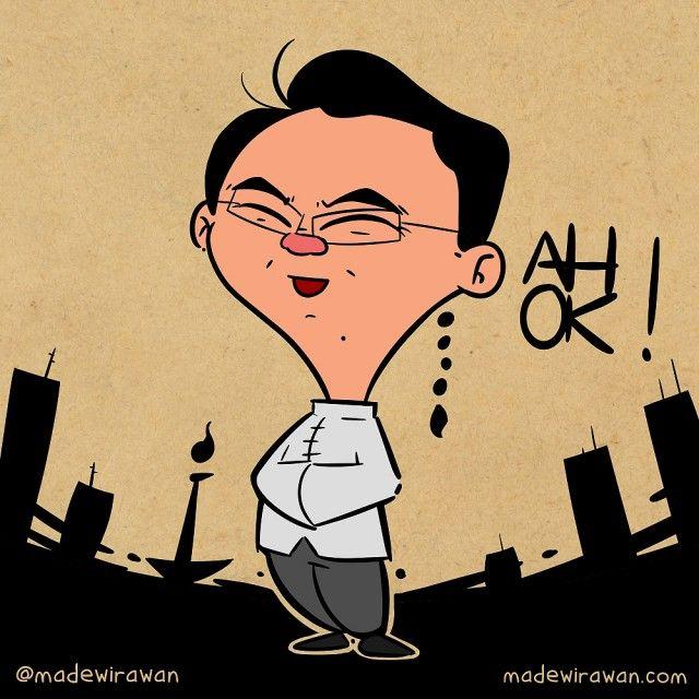 karikatur AHOK by  @madewirawan madewirawan.com