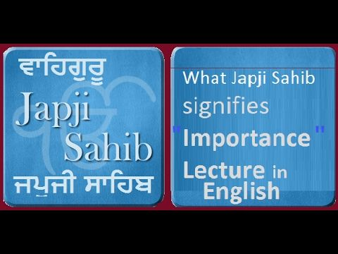 Japji Sahib | What It Is |  Why It's Required