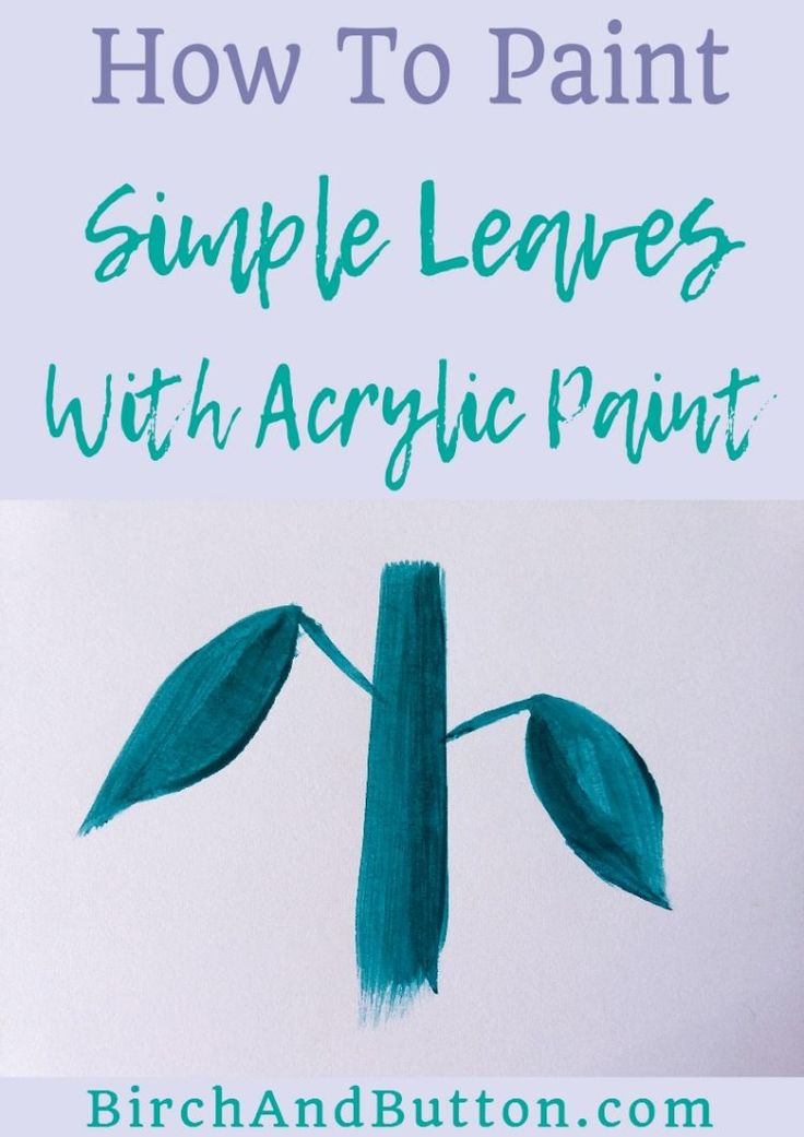 HOW TO PAINT SIMPLE LEAVES WITH ACRYLIC PAINT by Stacey Mitchell-Painting simple leaves needn't be tricky. If you want to learn a quick and easy technique to paint simple leaves with acrylic paint, read on!