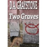 Two Graves (A Kesle City Homicide Novel) (Kindle Edition)By D.A. Graystone