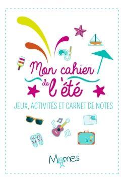 PDF Gratuits: Mon cahier de l'été + Cahier d'activités pour le voyage (PDF)