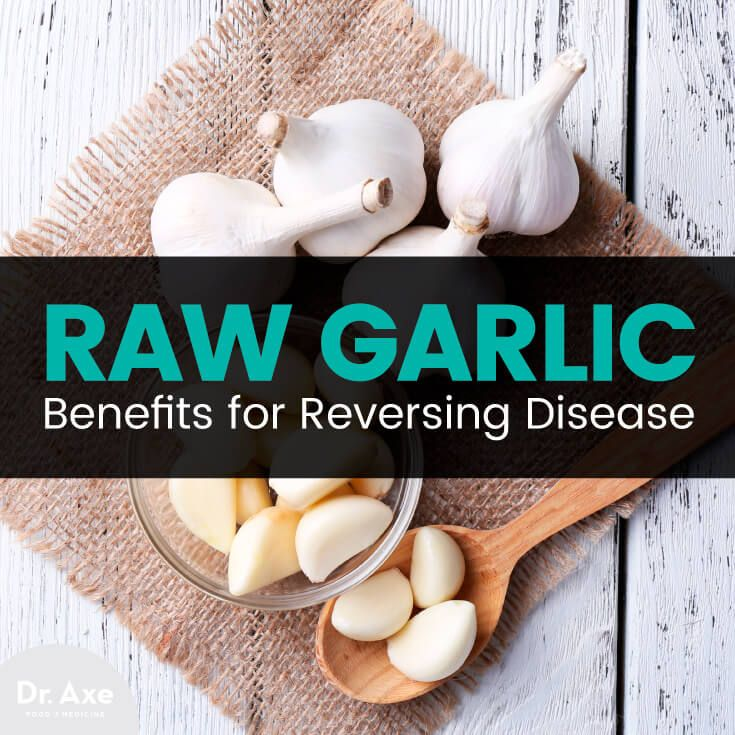 7 Raw Garlic Benefits for Reversing Disease - Dr. Axe