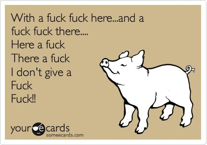 I don't give a F #ecards