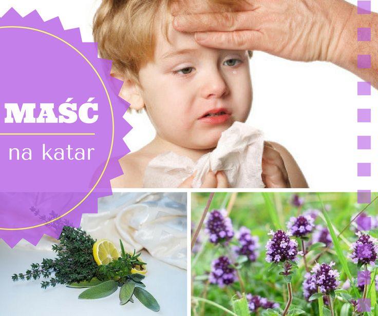 Ziołowa maść na katar >> http://tnij.at/katar