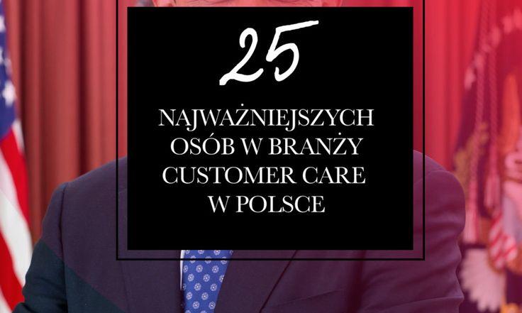 25 najważniejszy osób w branży customer care w Polsce