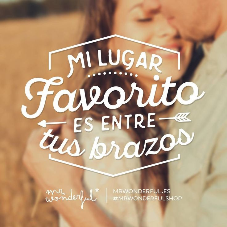 No hay mejor escondite que ese. #mrwonderfulshop My favorite place is in your arms. There is no better hiding place.
