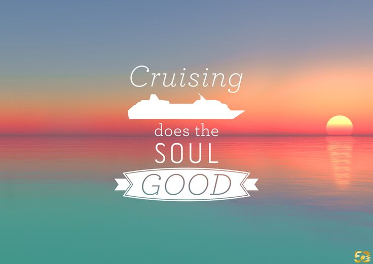 Cruising Does the Soul Good