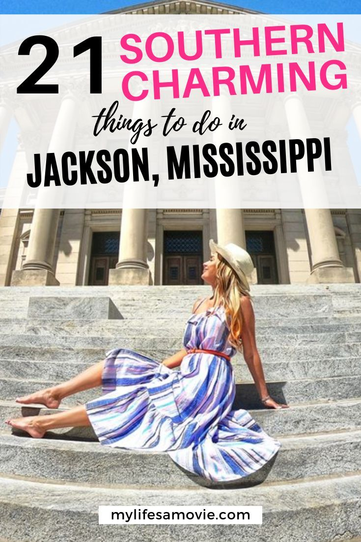 21 southern charming things to do in jackson mississippi
