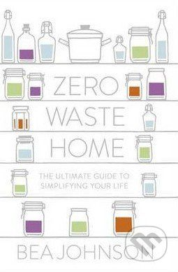 Bea Johnson's book - a manifest for every zerowaste lover: English translation fitting for my non Slovak family