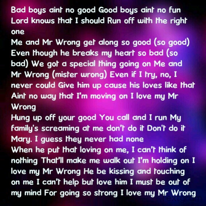 Lyric bad wale lyrics rihanna : Lyrics mr wrong | Sayings | Pinterest | Trust