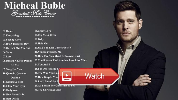 Michael Bubl Greatest Hits Hot Best Of Michael Bubl Songs Playlist Nice Cover  Michael Bubl Greatest Hits Hot Best Of Michael Bubl Songs Playlist Nice Cover