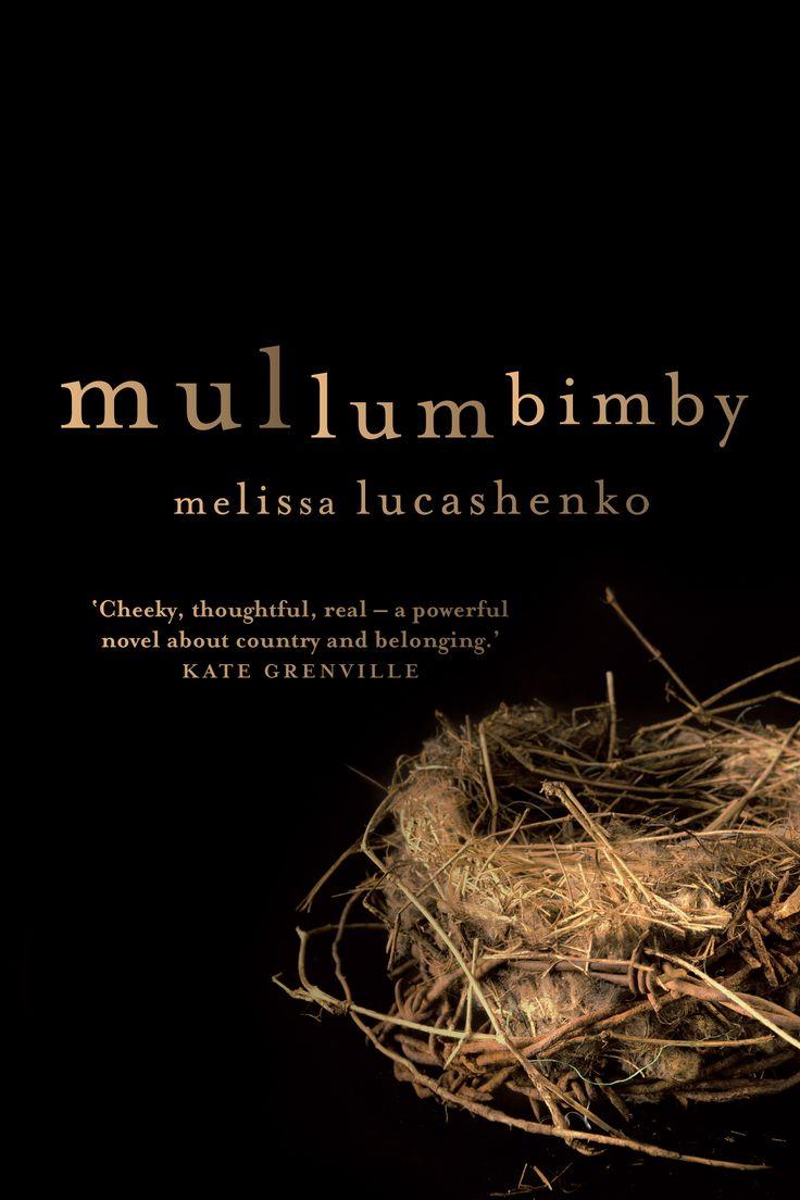 Mullumbimby by Melissa Lucashenko.