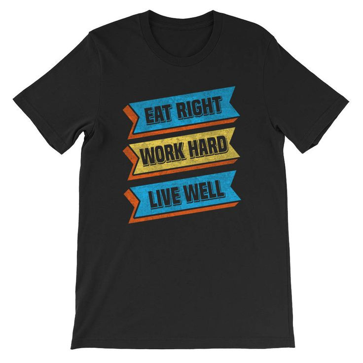 Excited to share the latest addition to my #etsy shop: Eat Right Work Hard Live Well T Shirt, workout t shirt, exercise t shirt, gym t shirt, runner t shirt, jogging t shirt, motivational t shirt http://etsy.me/2AK7u4Q #clothing #shirt #birthday #christmas #workouttshirt #exercis