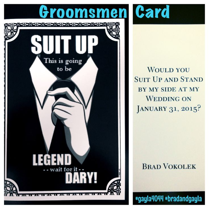 GRoomsmen Card by Gayla: I made these for my fiancé to ask the groomsmen in our wedding to stand. I'm a 'How I Met Your Mother' fan so this was perfect, and even those who aren't fans thought they were pretty sweet! #gayla4044