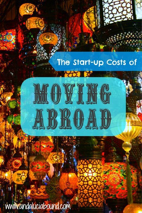 The Start Up Costs of Moving Abroad | Andalucía Bound