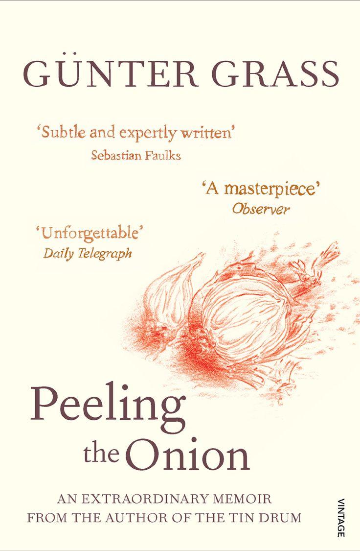 Peeling The Onion, Acclaimed Novel By The Nobel Prize Winner G�nter Grass