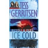Ice Cold: A Rizzoli & Isles Novel (Rizzoli & Isles Novels) (Kindle Edition)By Tess Gerritsen