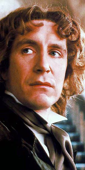 The 8th Doctor, wiki at http://en.wikipedia.org/wiki/Eighth_Doctor