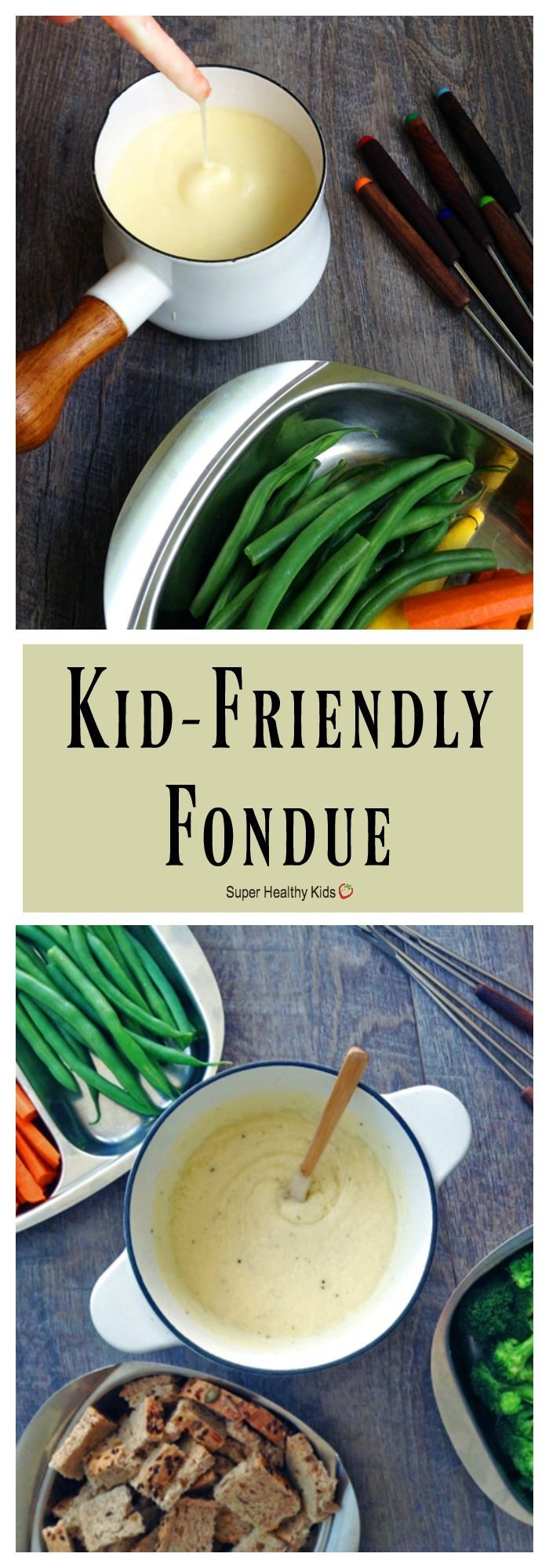 FOOD - Kid-Friendly Fondue. A few simple changes turn classic Swiss fondue into a kid-friendly, fun family dinner! http://www.superhealthykids.com/kid-friendly-fondue/