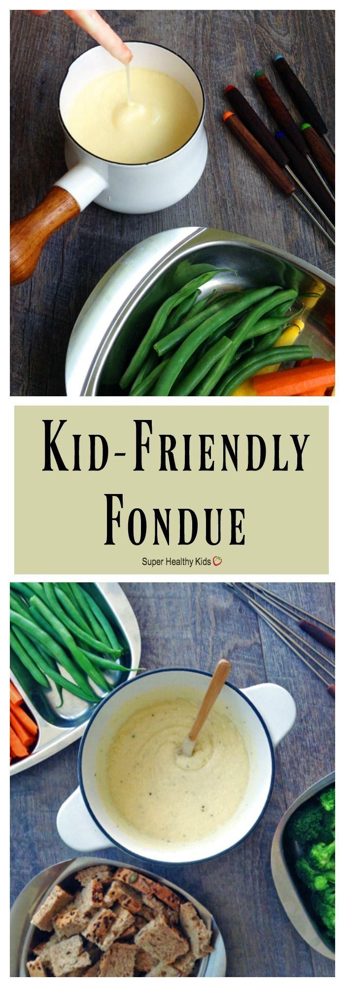 FOOD - Kid-Friendly Fondue. A few simple changes turn classic Swiss fondue into a kid-friendly, fun family dinner! http://www.superhealthykids.com/kid-friendly-fondue/