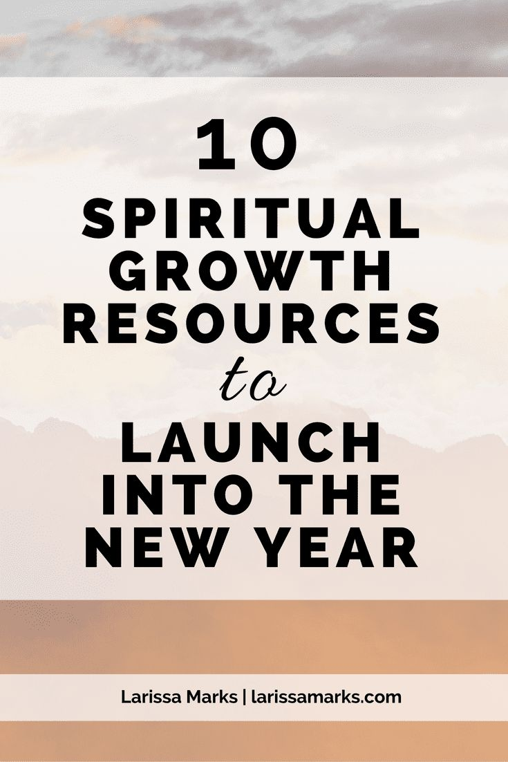 10 Spiritual Growth Resources
