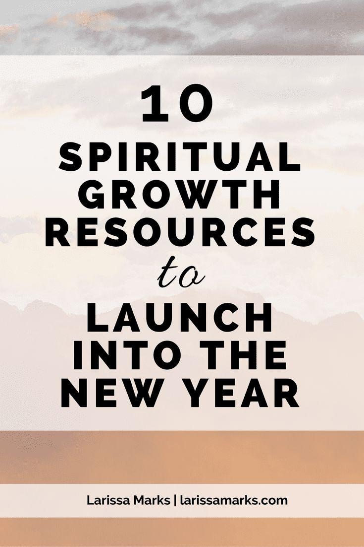 10 Spiritual Growth Resources
