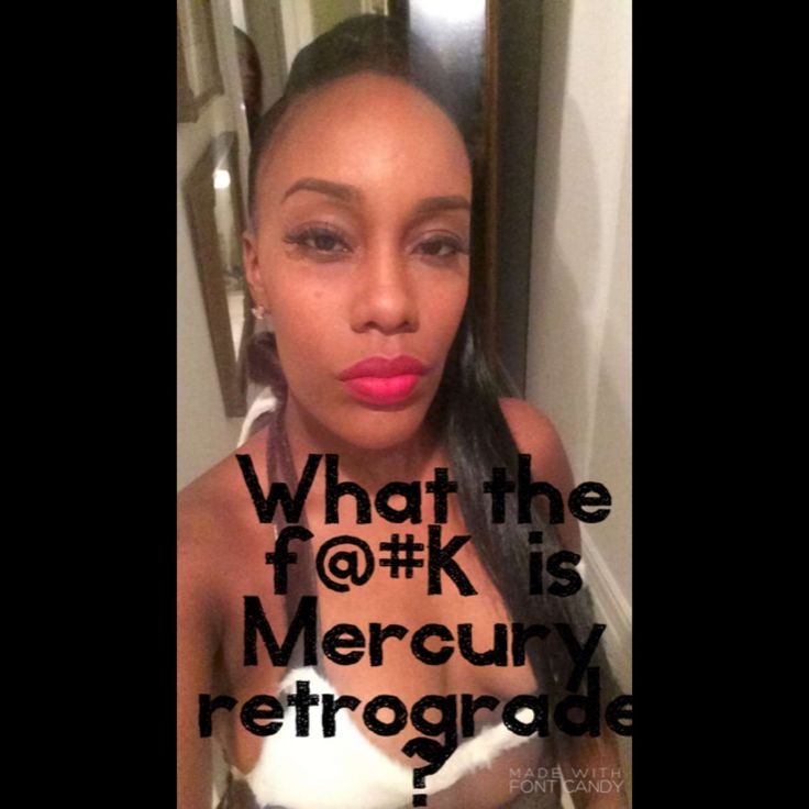 Astrology#19: What is Mercury Retrograde?