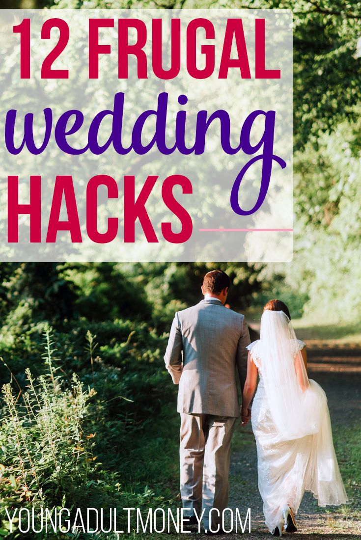 It's no secret that weddings are expensive, but with some creativity, they don't have to be a total budget buster. Here are 12 frugal wedding hacks. via @YoungAdultMoney