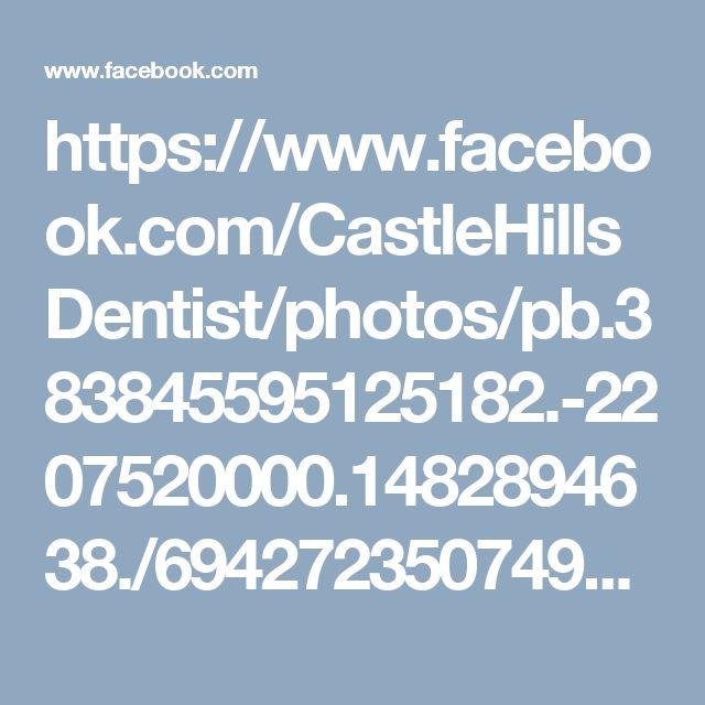 https://www.facebook.com/CastleHillsDentist/photos/pb.383845595125182.-2207520000.1482894638./694272350749170/?type=3&theater