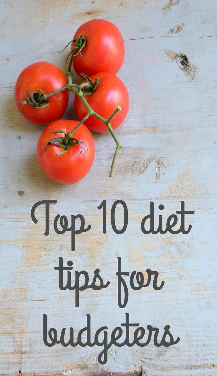 Top 10 diet tips for budgeters and how to be super healthy on a budget. Getting fit needn't cost and here is some great moneys aving advice for those seeking diet and fitness inspiration #healthyeating #diet #moneysaving
