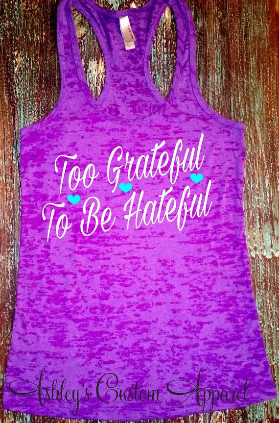 Grateful Shirt, Blessed Shirt, Inspirational Shirt, Motivational Quotes, Shirts with Sayings, Womens Fitness Tank, Workout, Inspire, Custom  by AshleysCustomApparel