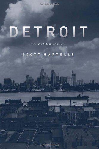 Detroit: A Biography by Scott Martelle, http://www.amazon.com/dp/156976526X/ref=cm_sw_r_pi_dp_F5dKrb03FCZH6