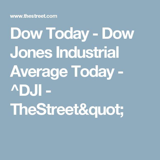 "Dow Today - Dow Jones Industrial Average Today - ^DJI - TheStreet"""