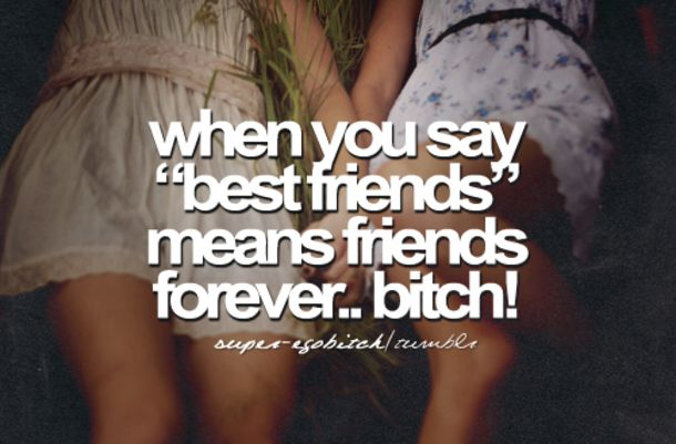 Girl Best Friend Sayings Tumblr 17+ best ideas ...