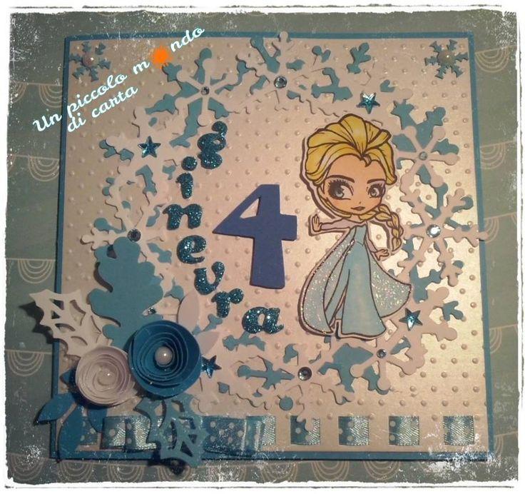 #scrapbookingcard #frozen #unpiccolomondodicarta #birthdaygirl