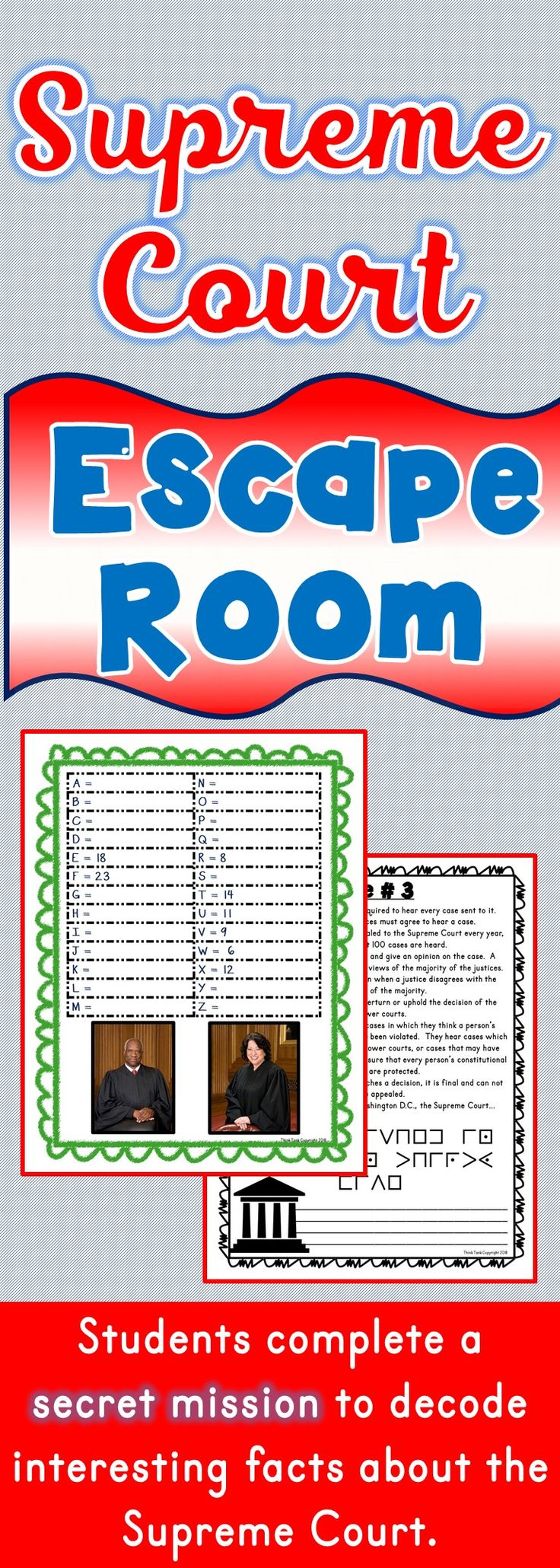 The Supreme Court Escape Room will take students on a secret mission around the classroom! This escape room has students decode interesting facts about the Supreme Court. This is the perfect resource to introduce or review the U.S. Judicial Branch. The Supreme Court Escape Room has students walking around the classroom breaking codes. #court #escape