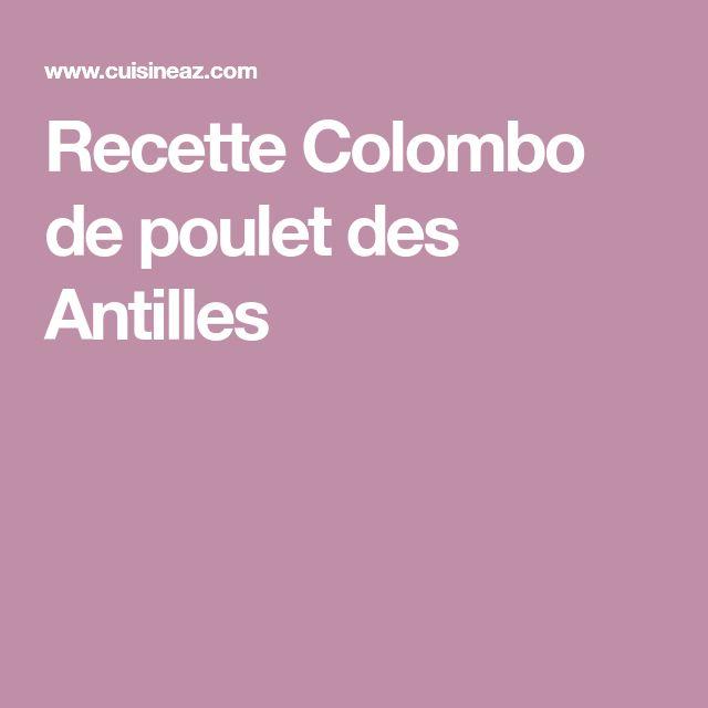 Recette Colombo de poulet des Antilles