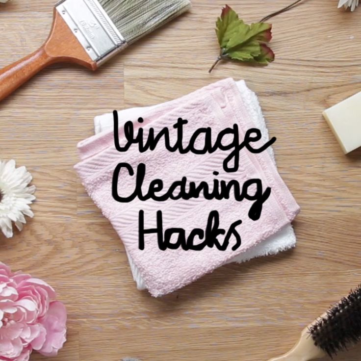 Vintage Cleaning Hacks Your Grandma Never Told You