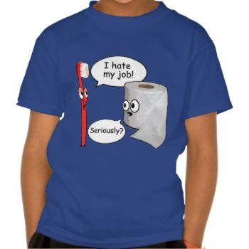 I hate my job toothbrush and toilet paper #funny #funny #saying #funny #sayings #i #hate #my #job #funny #guys #funny #gift #funny #shirt #funny #tshirt #toothbrush #toilet #paper