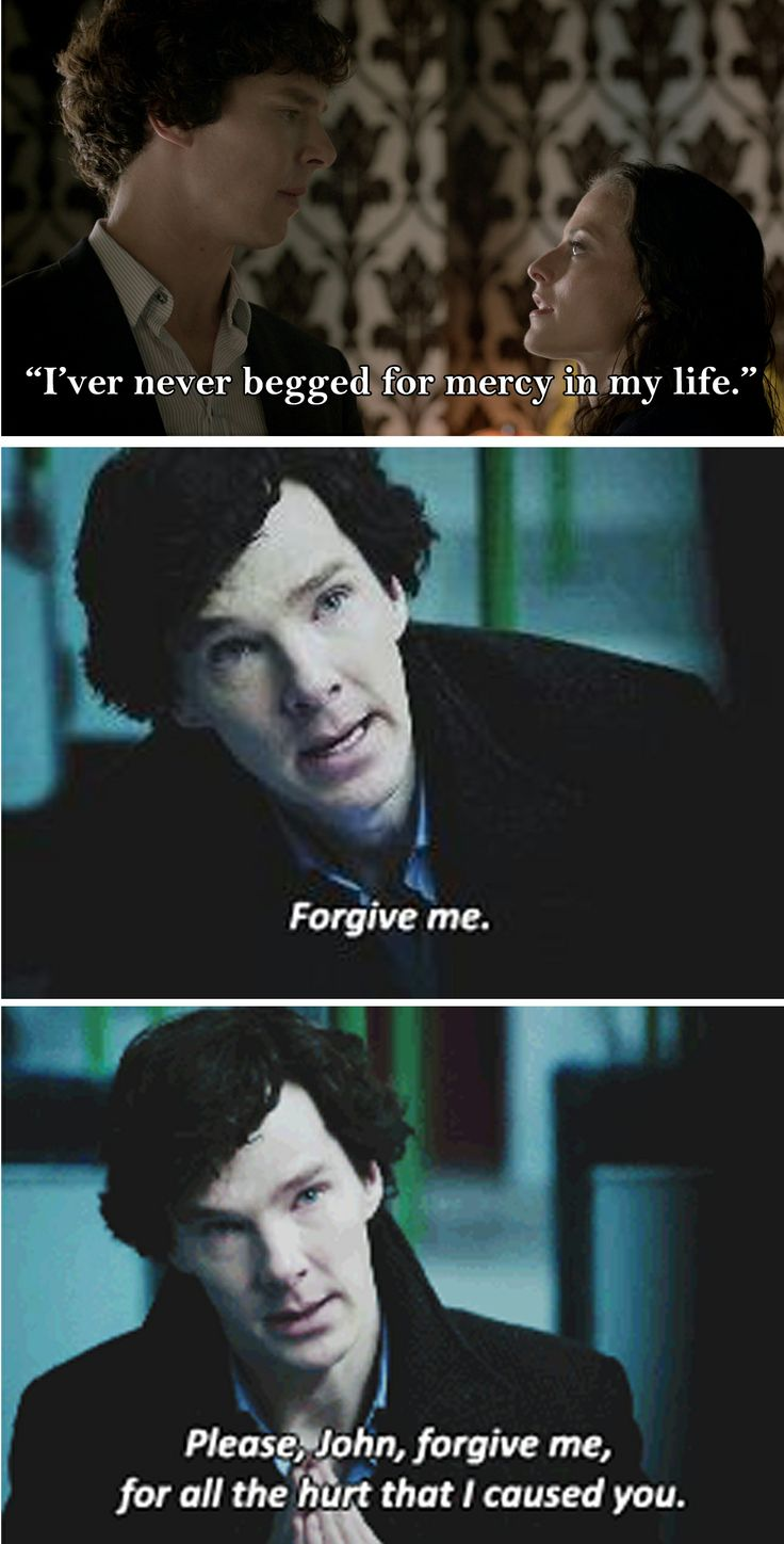 Sherlock. This scene pretty much broke me... Who am I kidding, I was broke since A Study In Pink....