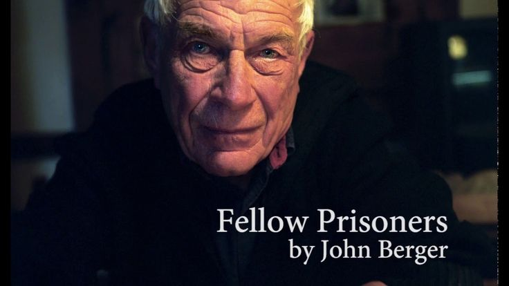Fellow Prisoners by John Berger