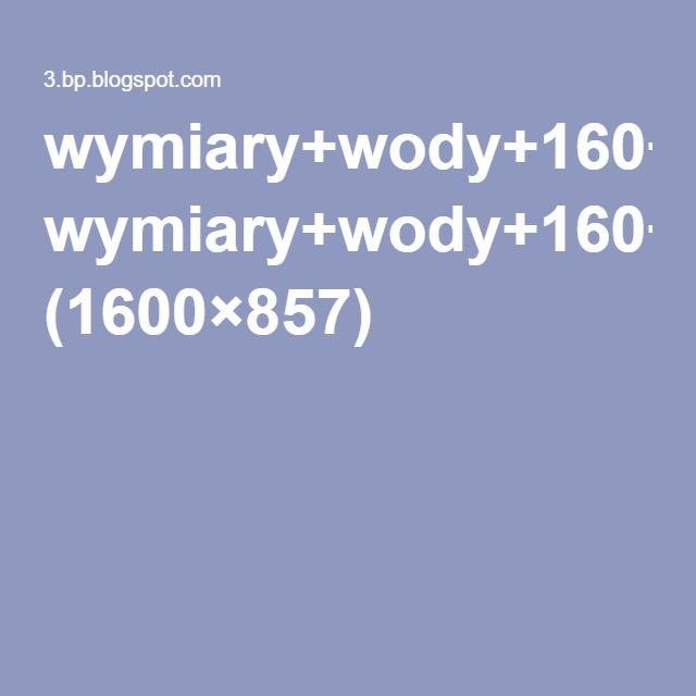 wymiary+wody+160+i+140.jpg (1600×857)