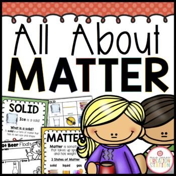 This resource includes experiments, science centers and printables to teach the 3 states of matter and how matter changes.