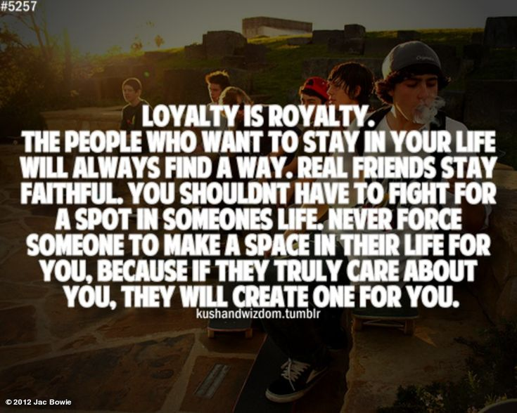 222 Best Loyalty Quotes Images On Pinterest