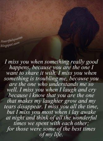 I miss you every single moment...