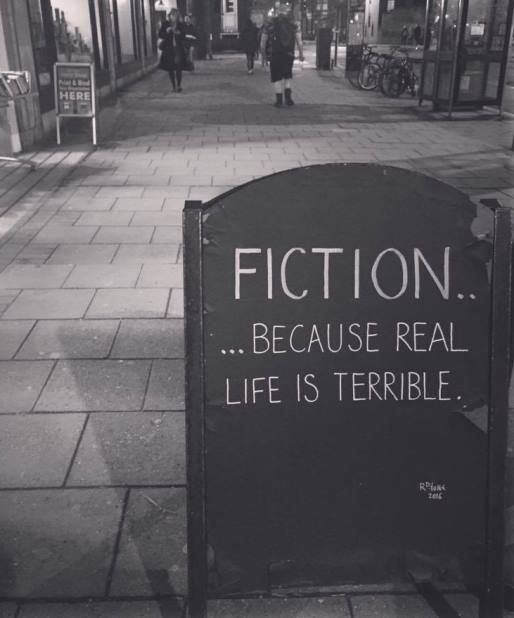 Haha not always...Fiction – Because Real Life Is Terrible – Writers Write