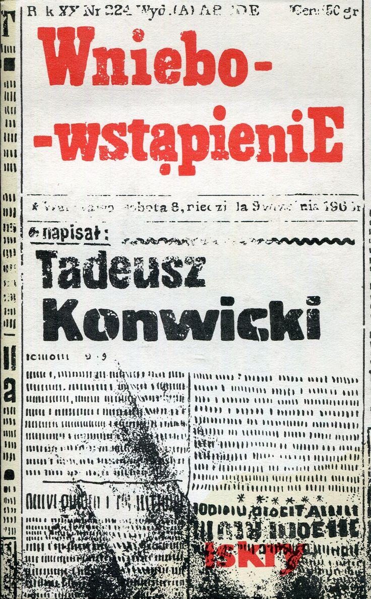 """""""Wniebowstąpienie"""" Tadeusz Konwicki Cover by Jan Młodożeniec (Mlodozeniec) Published by Wydawnictwo Iskry 1982"""