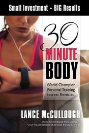 30 Minute Body by Lance McCullough - OnlineBookClub.org Book of the Day! @30MinuteBody @OnlineBookClub