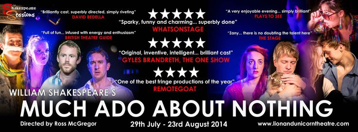 Much Ado About Nothing -- London -- 2014