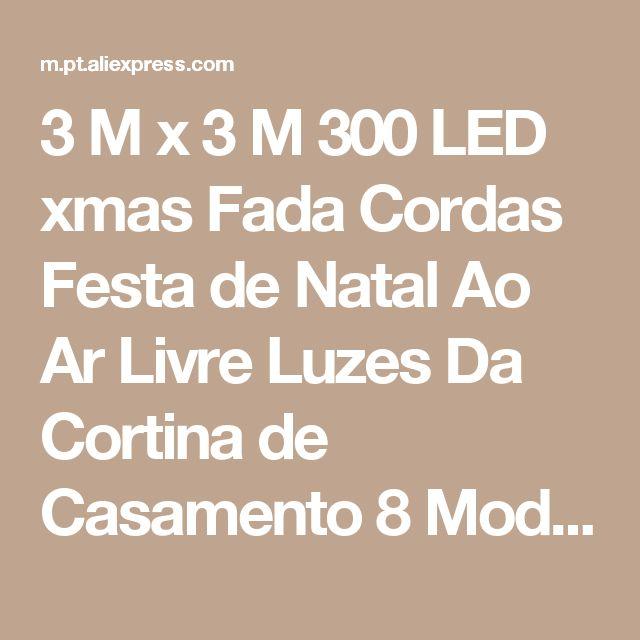 3 M x 3 M 300 LED xmas Fada Cordas Festa de Natal Ao Ar Livre Luzes Da Cortina de Casamento 8 Modos de Iluminação Loja Online | aliexpress móvel